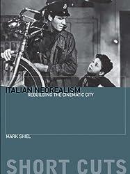 Italian Neorealism- Rebuilding the Cinematic City
