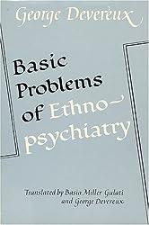 Basic Problems of Ethnopsychiatry