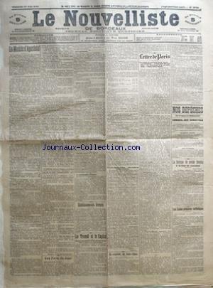 NOUVELLISTE DE BORDEAUX (LE) [No 8736] du 17/06/1906 - UN MODELE D'APOSTOLAT PAR MARQUIS COSTA DE BEAUREGARD - LES FAITS DU JOUR - ETABLISSEMENTS FERMES - LE TRAVAIL ET LE CAPITAL - UN SCANDALE EN INDO-CHINE - LETTRE DE PARIS PAR OSCAR HAVARD - NOS DEPECHES - CONSEIL DES MINISTRES - LA REVISION DU PROCES DREYFUS A LA COUR DE CASSATION - LES ECOLES PRIMAIRES CATHOLIQUES.