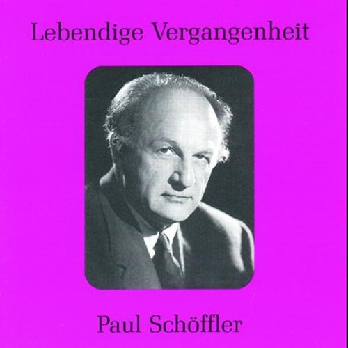 Lebendige Vergangenheit - Paul Schöffler