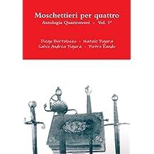 Moschettieri per quattro - Antologia Quattrotemi
