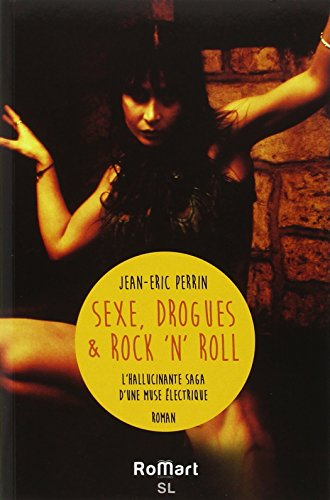 Sex, drogue et rock n'roll