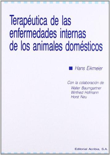 Terapéutica de las enfermedades internas de los animales domésticos por H. Eikmeier