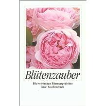 Blütenzauber: Die schönsten Blumengedichte (insel taschenbuch)