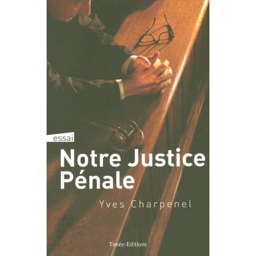 JUSTICE PENALE AU QUOTIDIEN