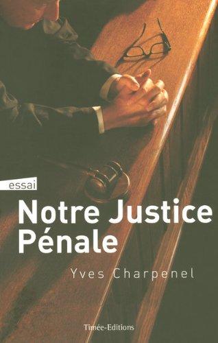 JUSTICE PENALE AU QUOTIDIEN par Collectif