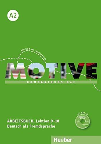 Motive. A2. Arbeitsbuch. Per le Scuole superiori. Con espansione online