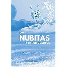 Los nubitas y otros cuentos (Cuentos maravillosos nº 4) (Spanish Edition)