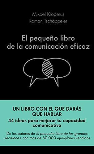 El pequeño libro de la comunicación eficaz eBook: Krogerus, Mikael ...