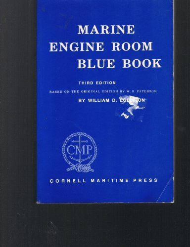 Tidewater Marine (Marine Engine Room Blue Book: Based on the Original Edition by William B. Paterson by William D. Eglinton (1984-06-30))