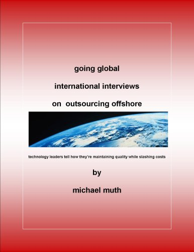 going global international interviews on outsourcing offshore (English Edition)