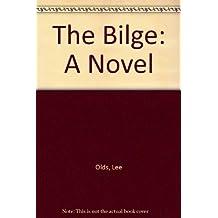 The Bilge: A Novel