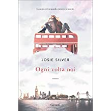 Ogni volta noi (Italian Edition)