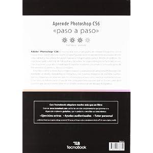"""Manual de Adobe Phosotoshop CS6: paso a paso (Manuales tecnológicos """"paso a paso"""")"""