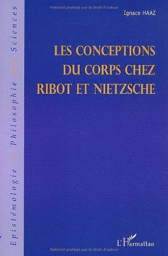 Conceptions du corps (les) chez ribot et chez nietzsche par Ignace Haaz