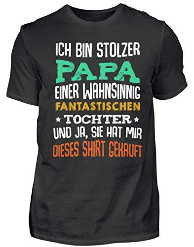 Ich Bin Stolzer Papa Einer Wahnsinnig Fantastischen Tochter Papa Vater - Herren Shirt -XL-Schwarz