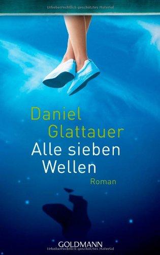 Buchseite und Rezensionen zu 'Alle sieben Wellen' von Daniel Glattauer