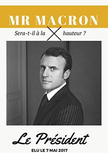 le-president-macron-sera-t-il-a-la-hauteur-french-edition