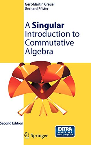 A Singular Introduction to Commutative Algebra