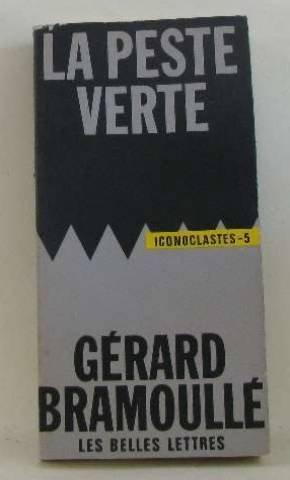 La Peste Verte par Gérard Bramoullé