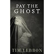 Pay the Ghost (English Edition)
