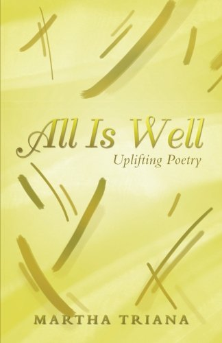 All Is Well: Uplifting Poetry