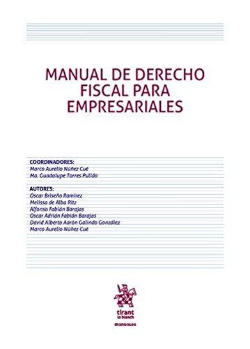 Manual de derecho fiscal para empresariales (Manuales de Economía y Sociología -México-) por Oscar Briseño Ramírez