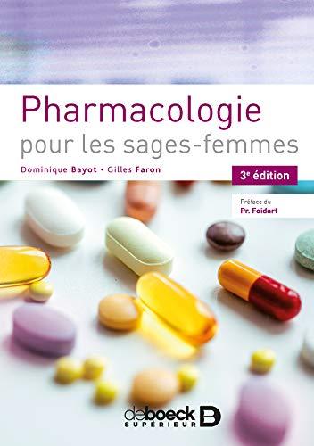 Pharmacologie pour les sages-femmes par Dominique Bayot