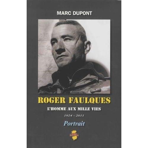 Roger Faulques : L'homme aux mille vies, 1924-2011