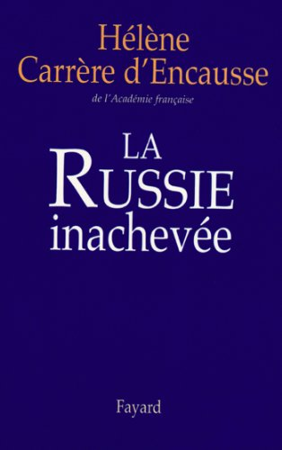 La Russie inachevée (Documents)