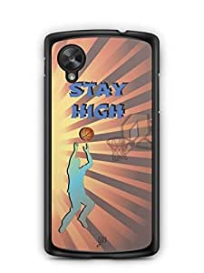 YuBingo Stay High with Basketball Designer Mobile Case Back Cover for Google Nexus 5
