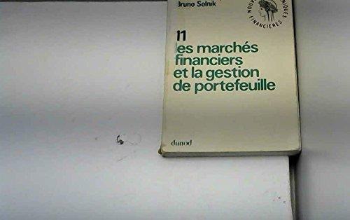 Les Marchés financiers et la gestion de portefeuille par Bertrand Jacquillat