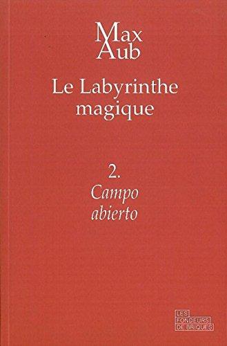 Campo Abierto le Labyrinthe Magique T 2