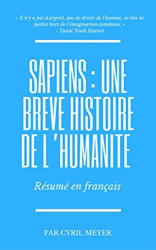 Sapiens : Une brève histoire de l'humanité : Résumé en français