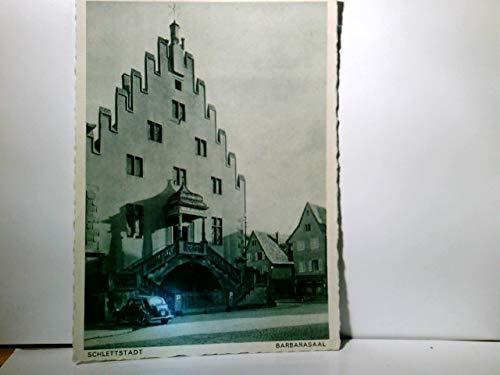 Schlettstadt / Sélestat / Elsass / Frankreich. Barbararsaal. gebraucht kaufen  Wird an jeden Ort in Deutschland