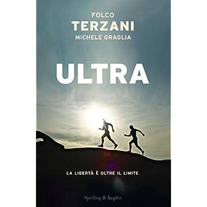 Ultra: La Libertà È Oltre Il Limite
