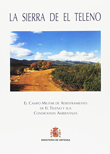 c396447a4a5 La Sierra de El Teleno  el campo militar de adiestramiento de El Teleno y  sus