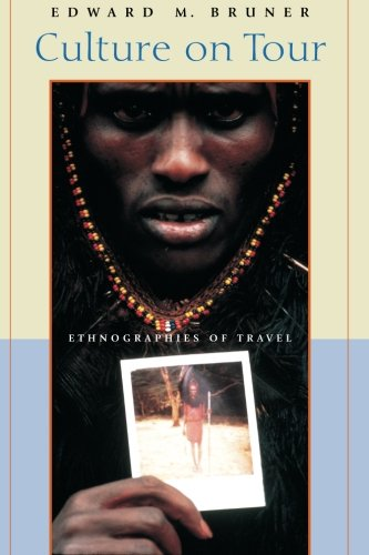 Culture on Tour: Ethnographies Of Travel