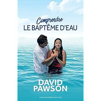 Comprendre LE BAPTÊME D'EAU