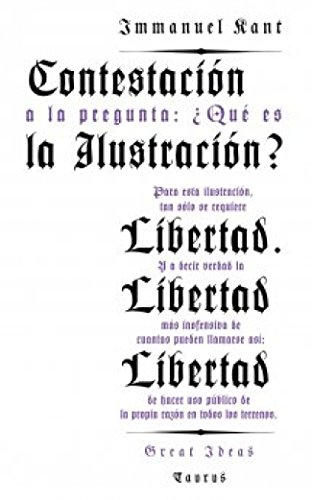 Contestación a la pregunta: ¿Qué es la ilustración? (Serie Great Ideas 8) por Immanuel Kant