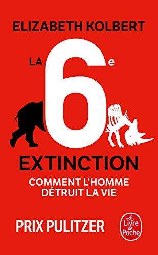 La 6e extinction par Elisabeth KOLBERT