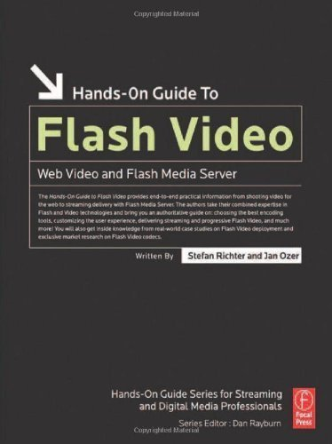 Hands-On Guide to Flash Video: Web Video and Flash Media Server (Hands-On Guide Series) 1st (first) Edition by Richter, Stefan, Ozer, Jan published by Focal Press (2007)