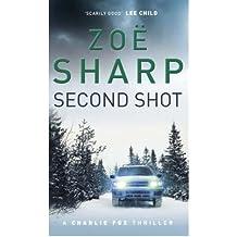 [(Second Shot)] [Author: Zoe Sharp] published on (June, 2008)