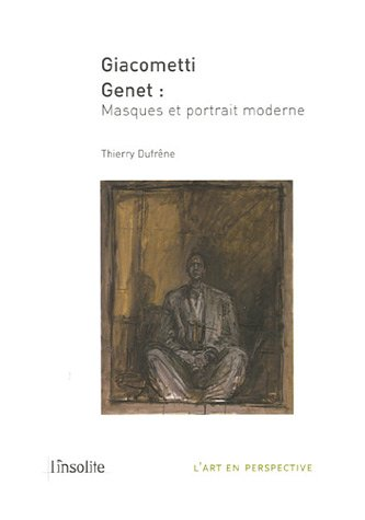 Giacometti Genet : Masques et portrait moderne