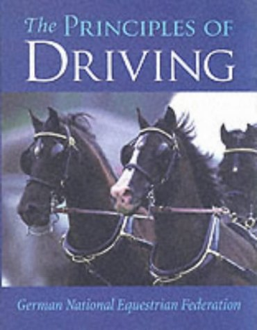 The Principles of Driving (Complete Riding & Driving System)