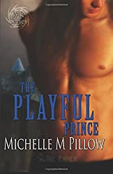 The Playful Prince: Lords of the Var Book Two: Volume 2 by Michelle M. Pillow (2011-05-25)