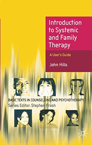 Introduction to Systemic and Family Therapy (Basic Texts in Counselling and Psychotherapy)