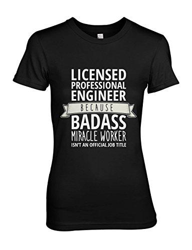 Licensed Professional Engineer Komisch Sarcastic Damen T-Shirt Schwarz