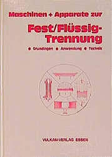 Handbuch Maschinen und Apparate zur Fest- /Flüssig-Trennung