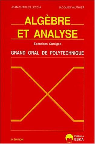 Algèbre et analyse : grand oral de polytechnique